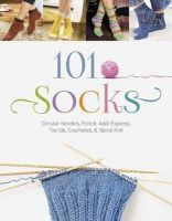 The Editors of the Oz Creativ Series - 101 Socks: Circular Needles, Felted, Addi-Express, Toe Up, Crocheted, and Spiral Knit - 9780764348501 - V9780764348501