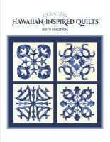 Sandstrom, Judith - Creating Hawaiian-Inspired Quilts - 9780764348587 - V9780764348587