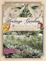Emery, Michael B.; Richman, Irwin - Heritage Gardens, Heirloom Seeds - 9780764348631 - V9780764348631