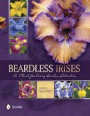 Vaughn, Kevin C. - Beardless Irises: A Plant for Every Garden Situation - 9780764349065 - V9780764349065