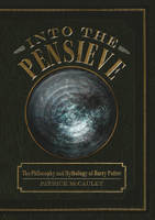 McCauley, Patrick - Into the Pensieve - 9780764349454 - V9780764349454