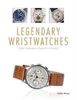 Muser, Stefan - Legendary Wristwatches - 9780764349577 - V9780764349577