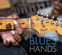 Rosen, Joseph A. - Blues Hands - 9780764349638 - V9780764349638