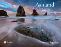Tricarico, Barbara - Ashland, Oregon, Day Trips - 9780764350146 - V9780764350146