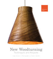 Becker, Helga - New Woodturning Techniques and Projects: Advanced Level - 9780764350184 - V9780764350184