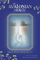 Telyndru, Jhenah - The Avalonian Oracle: Spiritual Wisdom from the Holy Isle - 9780764350580 - V9780764350580