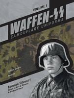 Silvestri, Lorenzo - Waffen-SS Camouflage Uniforms, Vol. 1: Helmet Covers • Smocks - 9780764350658 - V9780764350658