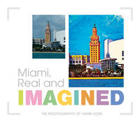 Hank Klein - Miami, Real and Imagined - 9780764351754 - V9780764351754