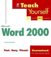Underdahl, Keith - Teach Yourself Microsoft Word 2000 (Teach Yourself (IDG)) - 9780764532849 - KEX0261565