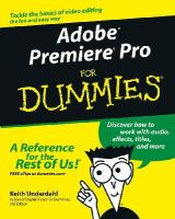 Underdahl, Keith - Adobe Premiere Pro For Dummies - 9780764543449 - V9780764543449