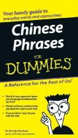 Abraham, Wendy - Chinese Phrases For Dummies - 9780764584770 - V9780764584770