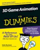 Murdock, Kelly - 3D Game Animation For Dummies - 9780764587894 - V9780764587894