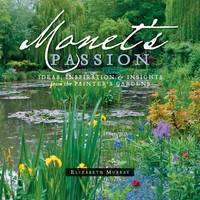 Murray, Elizabeth - Monet's Passion - 9780764953897 - V9780764953897