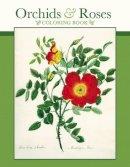 - Cbk Orchids & Roses - 9780764971181 - V9780764971181
