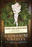 Andrew M. Greeley - Home for Christmas - 9780765322517 - KRF0028401