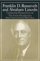Pederson, William D.; Williams, Michael R. - Franklin D. Roosevelt and Abraham Lincoln - 9780765610355 - V9780765610355