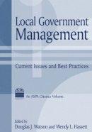 Watson, Douglas J.; Hassett, Wendy L. - Local Government Management - 9780765611277 - V9780765611277
