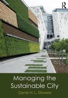 Stowers, Genie N. L. - Managing the Sustainable City - 9780765646293 - V9780765646293