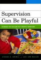 - Supervision Can Be Playful - 9780765705341 - V9780765705341