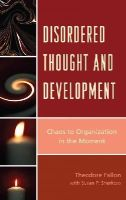 Fallon, Theodore - Disordered Thought and Development - 9780765710178 - V9780765710178