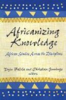 - Africanizing Knowledge: African Studies Across the Disciplines - 9780765801388 - V9780765801388