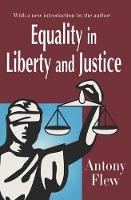 Flew, Antony - Equality in Liberty and Justice - 9780765807342 - V9780765807342