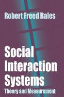 Bales, Robert - Social Interaction Systems: Theory and Measurement - 9780765808721 - V9780765808721