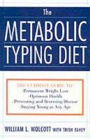 Wolcott, William Linz - The Metabolic Typing Diet - 9780767905640 - V9780767905640