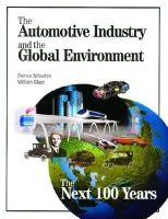 Schuetzle, Dennis, Glaze, William - The Automotive Industry and the Global Environment: The Next 100 Years - 9780768004397 - V9780768004397