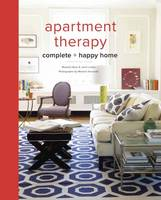Ryan, Maxwell, Laban, Janel - Apartment Therapy Complete and Happy Home - 9780770434458 - V9780770434458