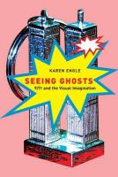 Engle, Karen - Seeing Ghosts: 9/11 and the Visual Imagination - 9780773535404 - V9780773535404