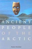 McGhee, Robert - Ancient People of the Arctic - 9780774808545 - V9780774808545