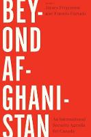 - Beyond Afghanistan: An International Security Agenda for Canada - 9780774831987 - V9780774831987