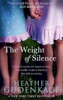 HEATHER GUDENKAUF - The Weight of Silence (MIRA) - 9780778303695 - KSG0009453