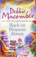 Macomber, Debbie - Back on Blossom Street (A Blossom Street Story) - 9780778304173 - KOC0015444