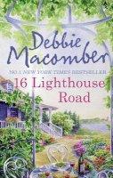 Debbie Macomber - 16 Lighthouse Road (Cedar Cove 1) - 9780778304807 - KSG0019785