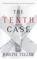 Joseph Teller - The Tenth Case - 9780778326052 - KRS0001734