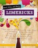 Macken, JoAnn Early - Read, Recite, and Write Limericks (Poet's Workshop) - 9780778704133 - V9780778704133