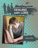 Bow, James - Dealing with Loss (Straight Talk About...(Crabtree)) - 9780778722052 - V9780778722052