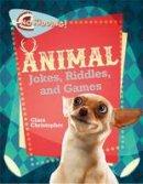 Christopher, Clara - Animal Jokes, Riddles, and Games (No Kidding!) - 9780778723912 - V9780778723912