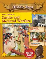 Bow, James - Your Guide to Castles and Medieval Warfare (Destination: Middle Ages) - 9780778730002 - V9780778730002