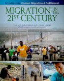 Challen, Paul - Migration in the 21st Century - 9780778751960 - V9780778751960