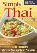 Young, Wandee; Ayanoglu, Byron - Simply Thai Cooking - 9780778802822 - V9780778802822