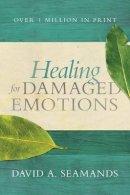 Seamands, David A. - Healing for Damaged Emotions - 9780781412537 - V9780781412537