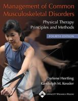 Kessler, Randolph M.; Hertling, Darlene - Management of Common Musculoskeletal Disorders - 9780781736268 - V9780781736268