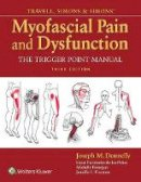 David Simons, Janet G. Travell - Travell and Simons' Myofascial Pain and Dysfunction - 9780781755603 - V9780781755603