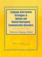 Roberta Chapey - Language Intervention Strategies in Aphasia and Related Neurogenic Communication Disorders - 9780781769815 - V9780781769815