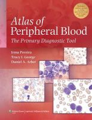 Pereira, Irma; George, Tracy I.; Arber, Daniel A. - Atlas of Peripheral Blood - 9780781777803 - V9780781777803