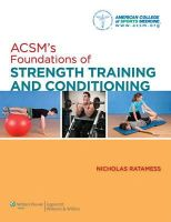 American College of Sports Medicine - ACSM's Foundations of Strength Training and Conditioning - 9780781782678 - V9780781782678