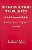 Khan, Qazi Rahimullah - Introduction to Pushtu - 9780781809399 - V9780781809399